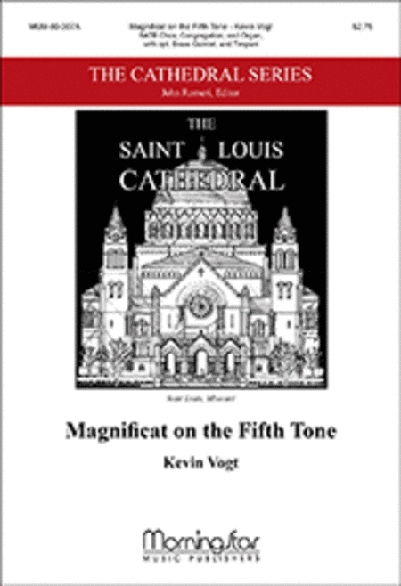 Magnificat on the Fifth Tone (Choral Score)