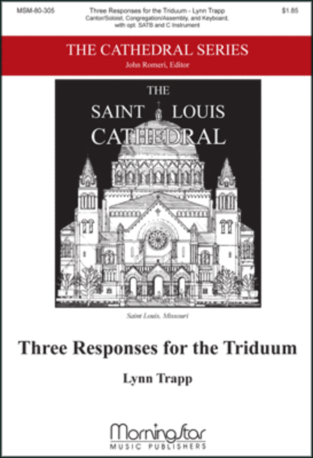 Three Responses for the Triduum