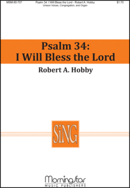 Psalm 34: I Will Bless the Lord