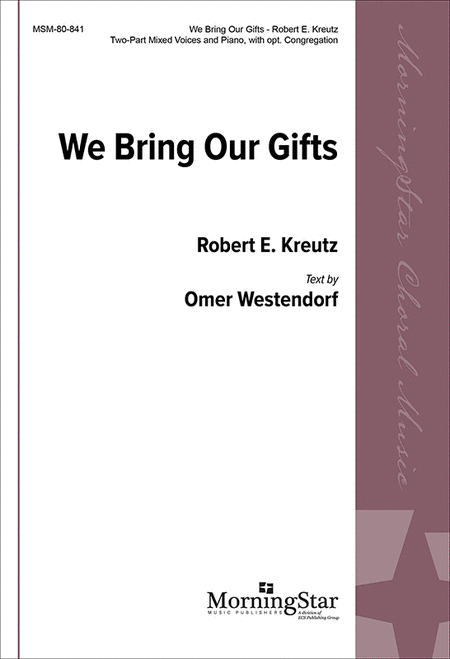 We Bring Our Gifts
