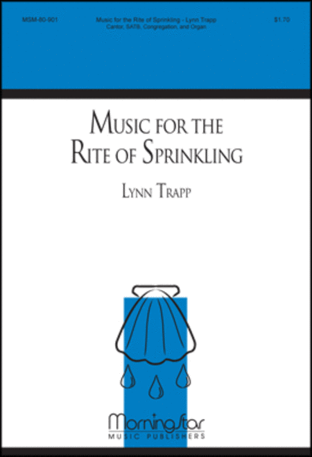 Music for the Rite of Sprinkling