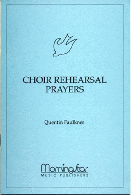 Choir Rehearsal Prayers