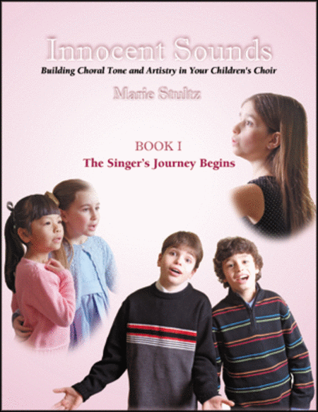 Innocent Sounds: Book I: The Singer's Journey Begins