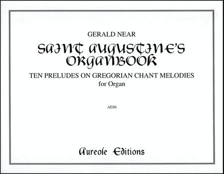 St. Augustine's Organbook
