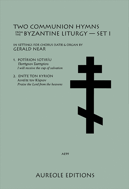 Two Communion Hymns From the Byzantine Liturgy, Set 1