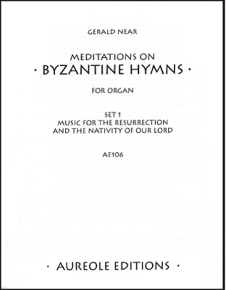 Meditations on Byzantine Hymns, Set 1