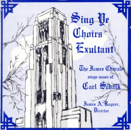 Sing Ye Choirs Exultant