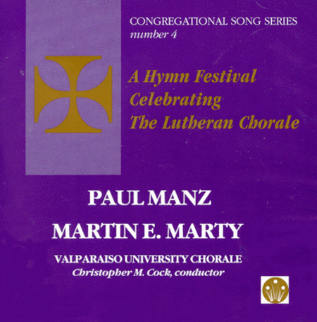 A Hymn Festival Celebrating the Lutheran Chorale