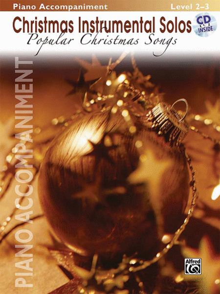 Christmas Instrumental Solos: Popular Christmas Songs - Piano Accompaniment