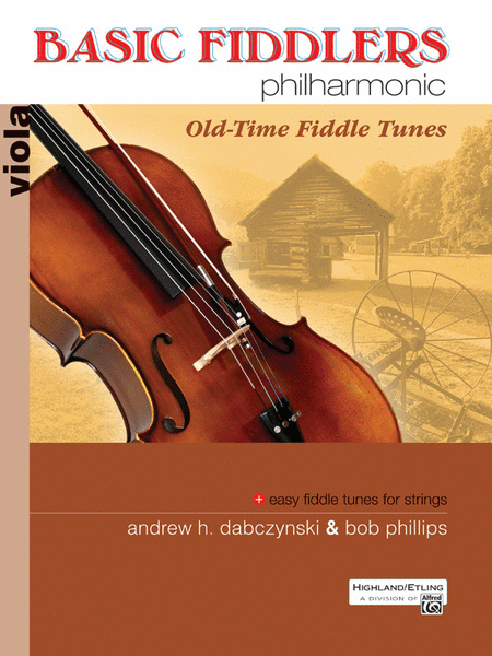 Basic Fiddlers Philharmonic Old-Time Fiddle Tunes