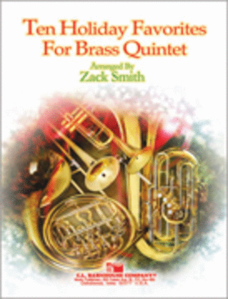 Ten Holiday Favorites for Brass Quintet