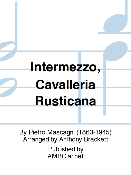 Intermezzo, Cavalleria Rusticana
