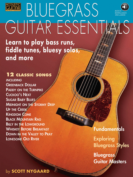 Bluegrass Guitar Essentials - Learn to Play Bass Runs, Fiddle Tunes, Bluesy Solos, and More