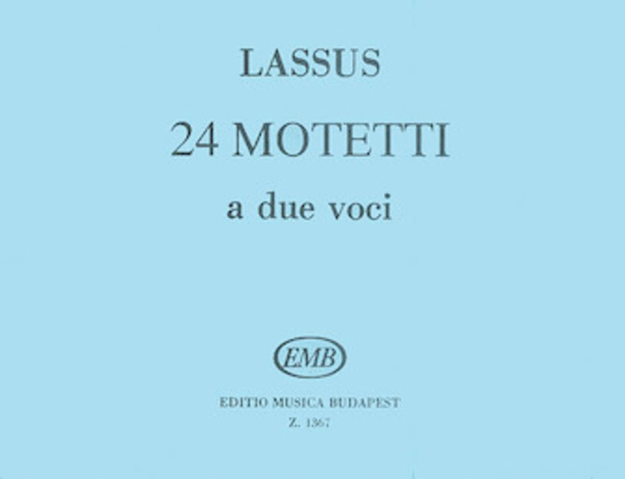 24 2-part Motets Latin 2-part