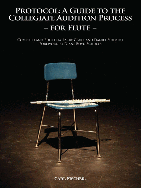 Protocol: A Guide to the Collegiate Audition (Flute)