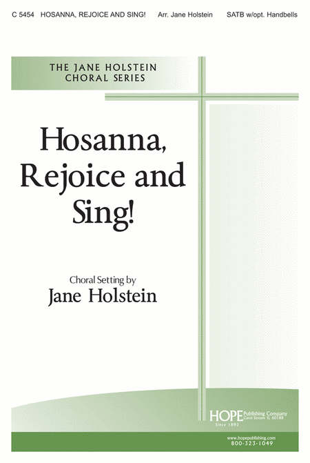 Hosanna, Rejoice and Sing!