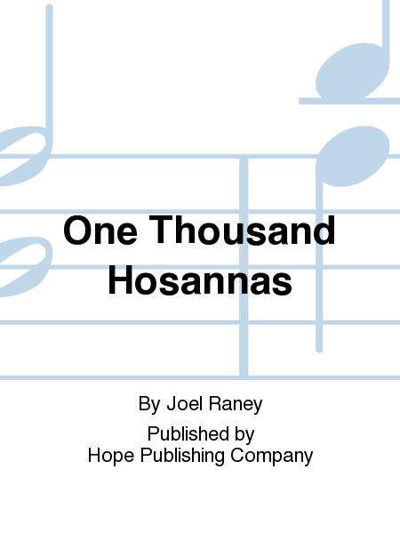 One Thousand Hosannas