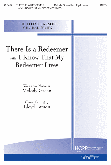 There is a Redeemer with I Know That My Redeemer Lives