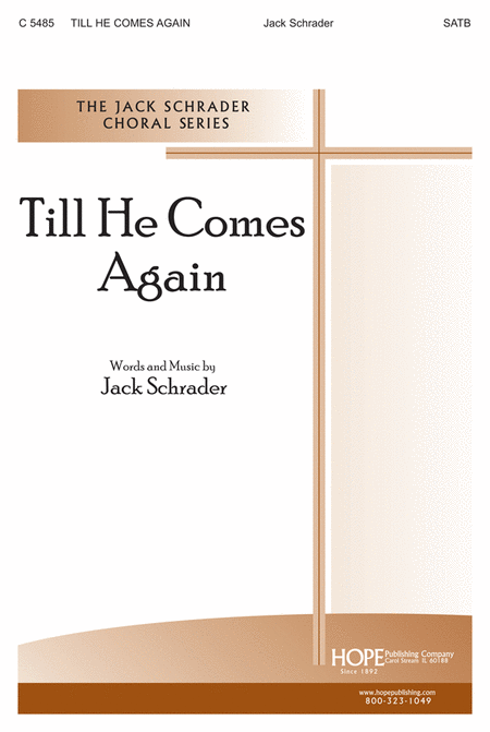 Till He Comes Again
