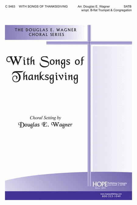 With Songs Of Thanksgiving