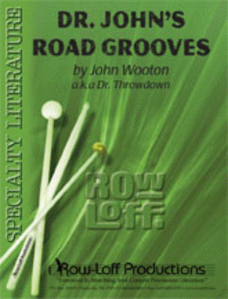 Dr. John's Road Grooves (with CD)