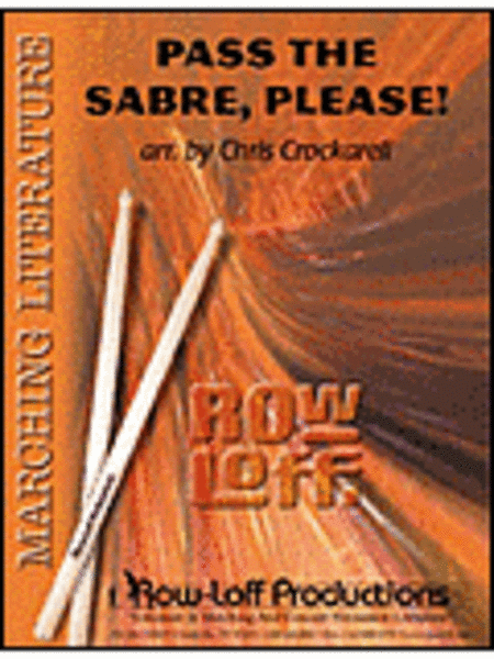 Pass The Sabre, Please!