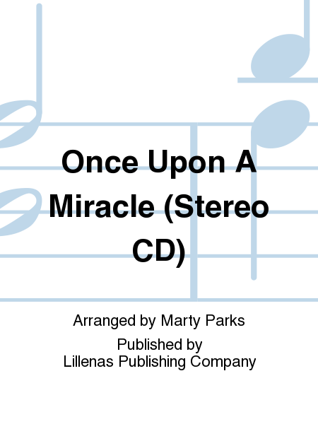Once Upon A Miracle (Stereo CD)