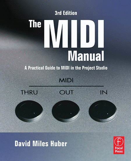 The MIDI Manual - 3rd Edition