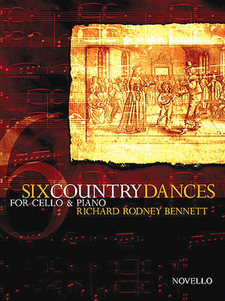Richard Rodney Bennett: Six Country Dances (Cello/Piano)
