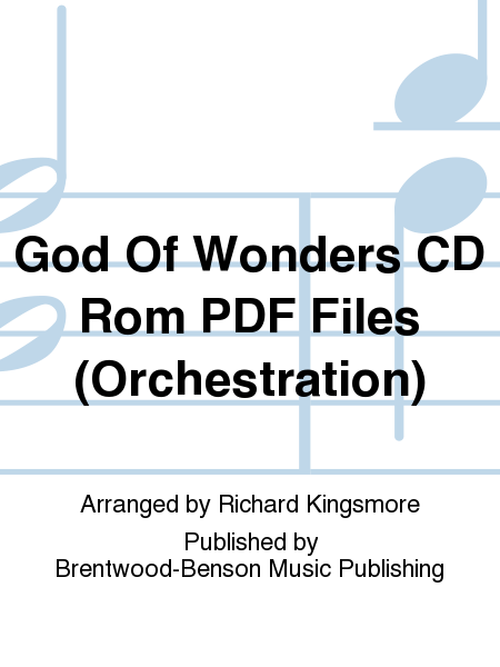 God Of Wonders CD Rom PDF Files (Orchestration)