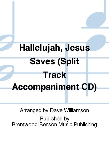 Hallelujah, Jesus Saves (Split Track Accompaniment CD)