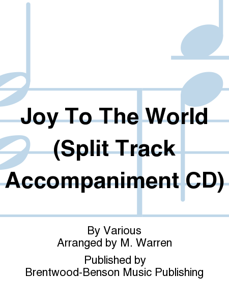 Joy To The World (Split Track Accompaniment CD)