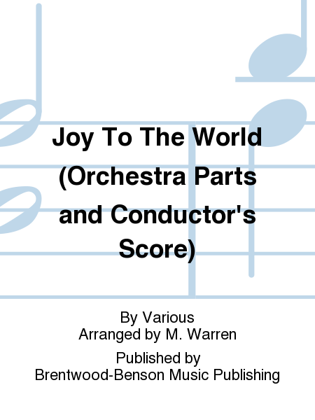 Joy To The World (Orchestra Parts and Conductor's Score)