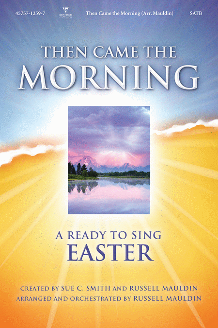 Then Came The Morning (Choral Book)