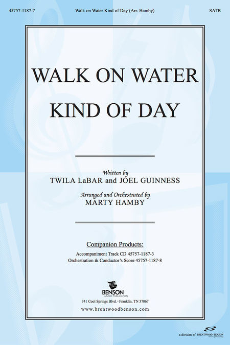 Walk On Water Kind Of Day (Anthem)