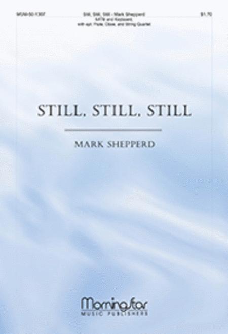 Still, Still, Still (Choral Score)