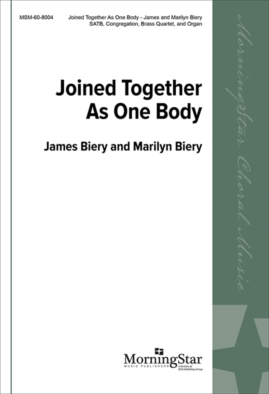 Joined Together As One Body (Choral Score)