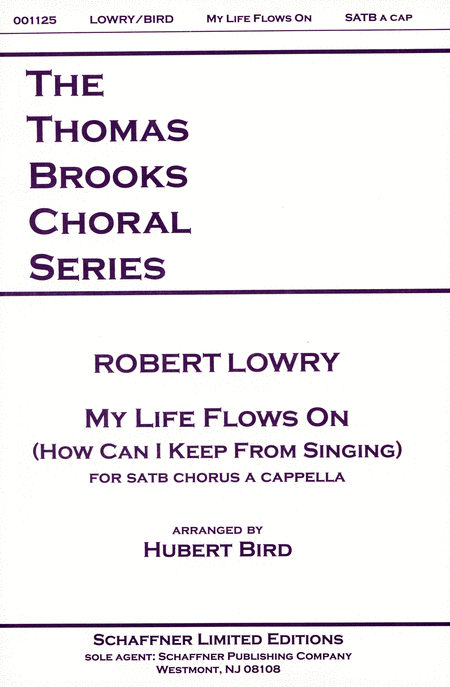 My Life Flows On (How Can I Keep from Singing)