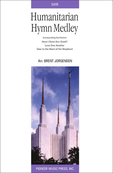 Humanitarian Hymn Medley