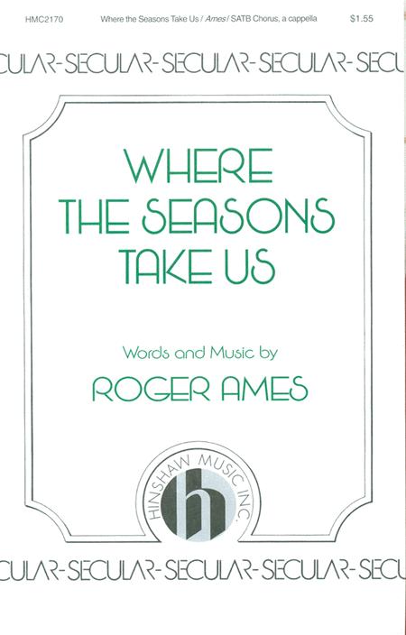 Where the Seasons Take Us