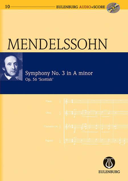 Symphony No. 3 in A Minor Op. 56 Scottish Symphony