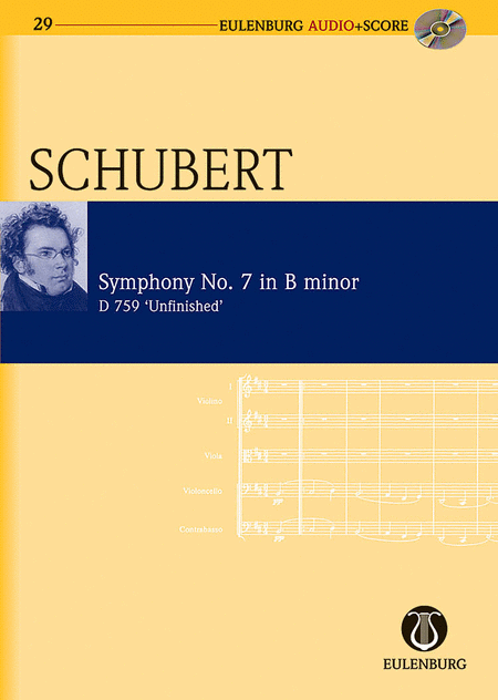 Symphony No. 8 in B Minor D 759 Unfinished Symphony