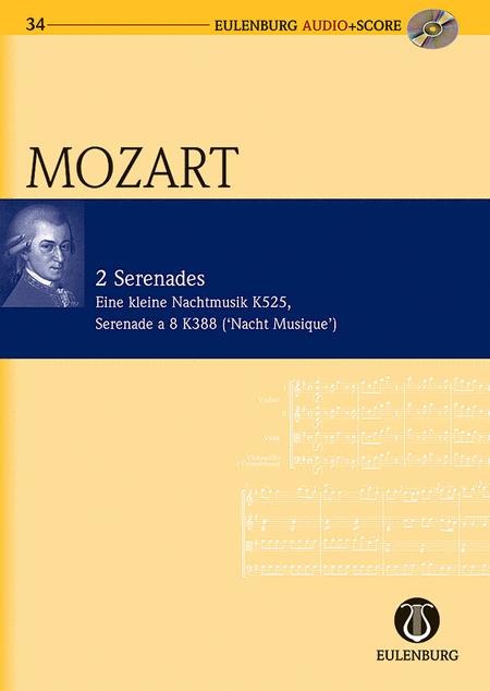 2 Serenades: KV 525/KV 388 Eine Kleine Nachtmusik/Serenade a 8 (Night Music)