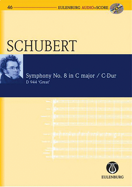 Symphony No. 9 in C Major D 944 The Great