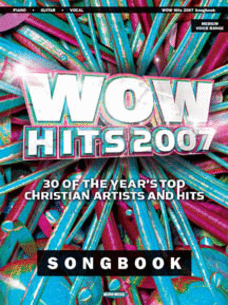 Wow Hits 2007 Songbook