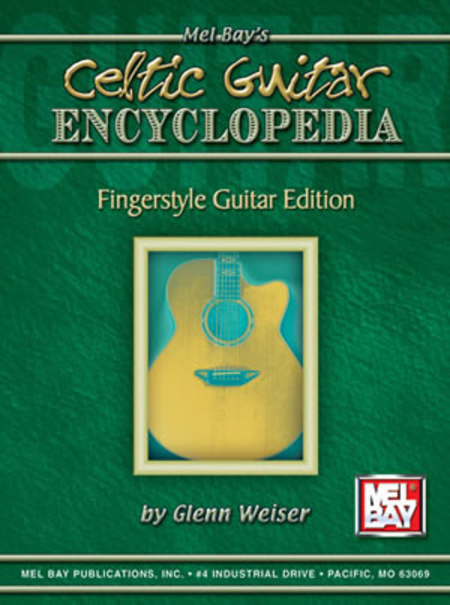 Celtic Guitar Encyclopedia - Fingerstyle Guitar Edition