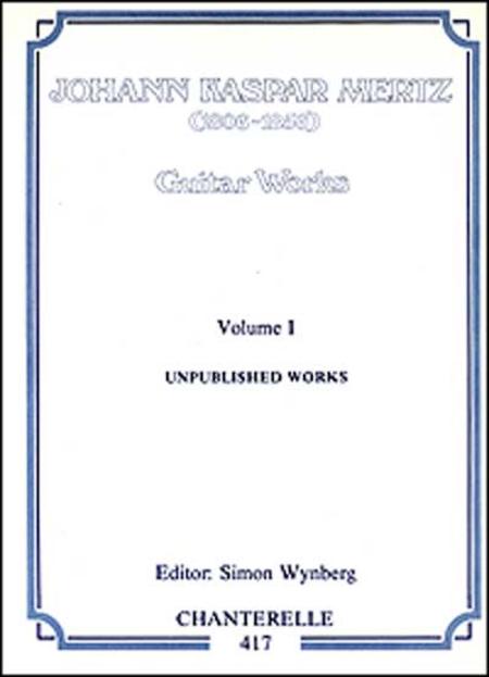 J.K. Mertz: Guitar Works Volume 1