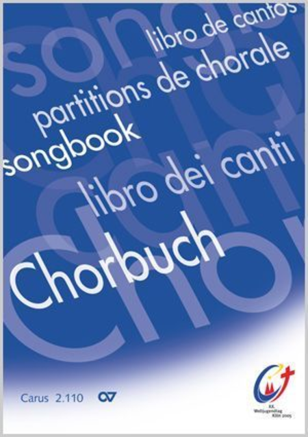 Chorbuch zum XX. Weltjugendtag, Koln 2005