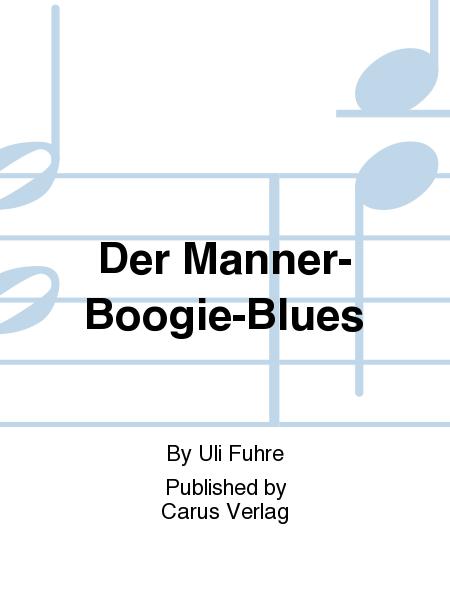 Der Manner-Boogie-Blues