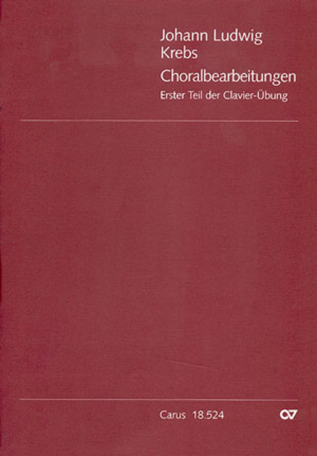 Chorale arrangements. First part of the Clavier-Ubung